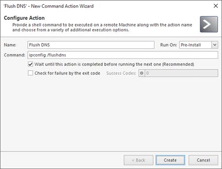 Configuring Pre & Post Actions - Remote Installer